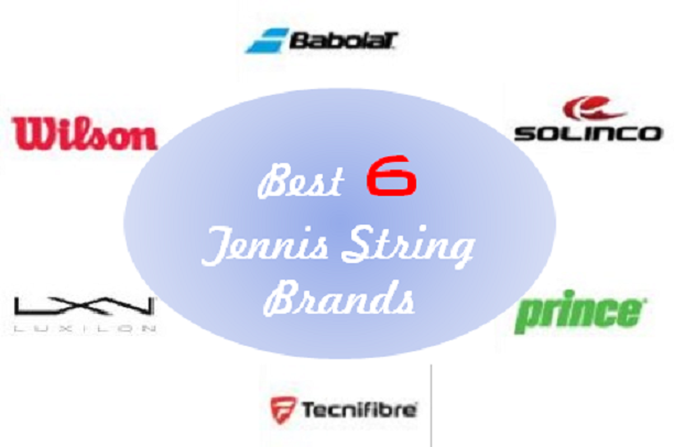 The Best 6 Tennis String Brands That You Can't Ignore